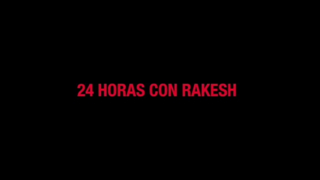 Thumbnail of video 24 Horas con Rakesh