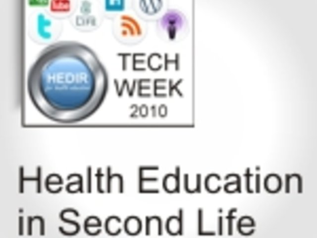 Health Education in Virtual Worlds (Second Life)